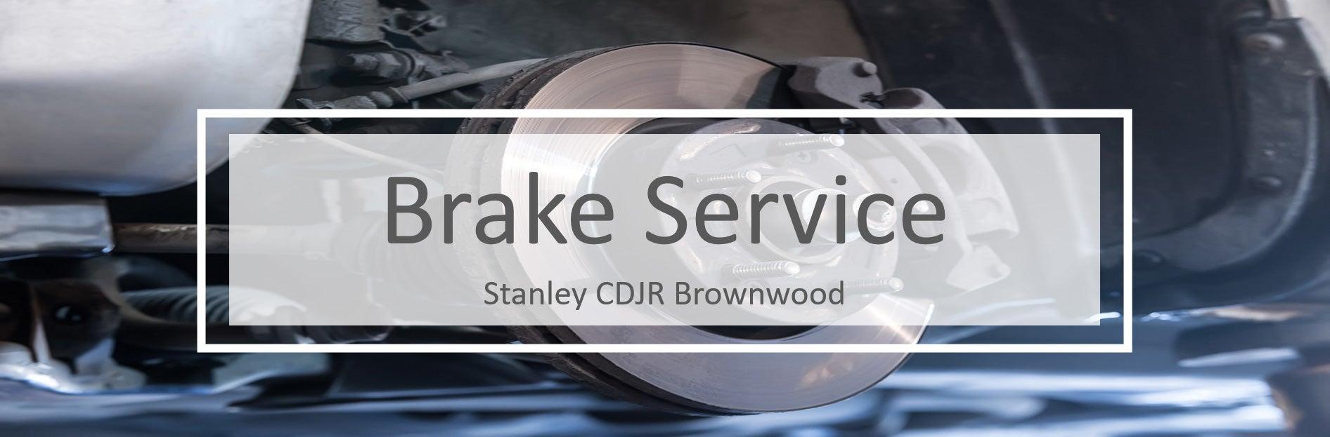 vehicle brake service repair stanley cdjr brownwood stanley cdjr brownwood